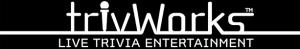 TrivWorks™